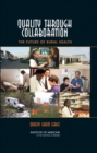 Quality Through Collaboration : The Future of Rural Health - eBook