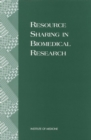 Resource Sharing in Biomedical Research - eBook