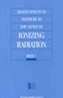 Health Effects of Exposure to Low Levels of Ionizing Radiation : BEIR V - eBook