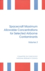 Spacecraft Maximum Allowable Concentrations for Selected Airborne Contaminants : Volume 3 - eBook
