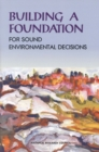 Building a Foundation for Sound Environmental Decisions - eBook