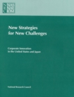 New Strategies for New Challenges : Corporate Innovation in the United States and Japan - eBook