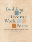 Building a Diverse Work Force : Scientists and Engineers in the Office of Naval Research - eBook