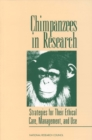 Chimpanzees in Research : Strategies for Their Ethical Care, Management, and Use - eBook