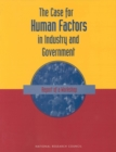 The Case For Human Factors in Industry and Government : Report of a Workshop - eBook