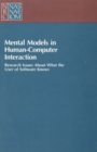 Mental Models in Human-Computer Interaction : Research Issues About What the User of Software Knows - eBook