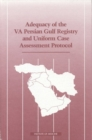 Adequacy of the VA Persian Gulf Registry and Uniform Case Assessment Protocol - eBook