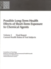 Possible Long-Term Health Effects of Short-Term Exposure To Chemical Agents, Volume 3 : Final Report: Current Health Status of Test Subjects - eBook