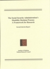 The Social Security Administration's Disability Decision Process : A Framework for Research, Second Interim Report - eBook