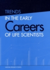 Trends in the Early Careers of Life Scientists - eBook