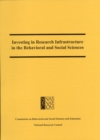Investing in Research Infrastructure in the Behavioral and Social Sciences - eBook