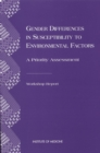 Gender Differences in Susceptibility to Environmental Factors : A Priority Assessment - eBook