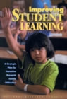 Improving Student Learning : A Strategic Plan for Education Research and Its Utilization - eBook