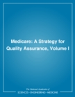 Medicare : A Strategy for Quality Assurance, Volume I - eBook