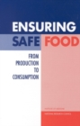 Ensuring Safe Food : From Production to Consumption - eBook