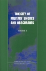 Toxicity of Military Smokes and Obscurants : Volume 3 - eBook