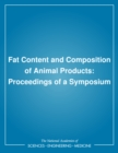 Fat Content and Composition of Animal Products : Proceedings of a Symposium - eBook