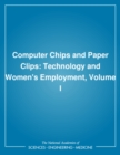 Computer Chips and Paper Clips : Technology and Women's Employment, Volume I - eBook