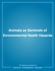 Animals as Sentinels of Environmental Health Hazards - eBook