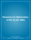 Renewing U.S. Mathematics : A Plan for the 1990s - eBook