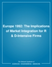 Europe 1992 : The Implications of Market Integration for R & D-Intensive Firms - eBook