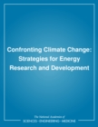 Confronting Climate Change : Strategies for Energy Research and Development - eBook