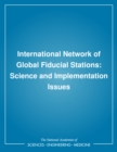 International Network of Global Fiducial Stations : Science and Implementation Issues - eBook