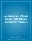 An Assessment of Space Shuttle Flight Software Development Processes - eBook