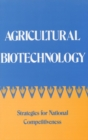 Agricultural Biotechnology : Strategies for National Competitiveness - eBook