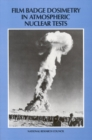 Film Badge Dosimetry in Atmospheric Nuclear Tests - eBook