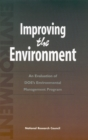 Improving the Environment : An Evaluation of the DOE's Environmental Management Program - eBook