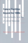 Federal Facilities Beyond the 1990s: Ensuring Quality in an Era of Limited Resources : Summary of a Symposium - eBook