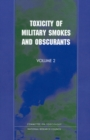 Toxicity of Military Smokes and Obscurants : Volume 2 - eBook
