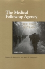The Medical Follow-up Agency : The First Fifty Years, 1946-1996 - eBook