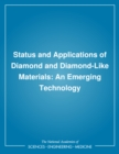 Status and Applications of Diamond and Diamond-Like Materials : An Emerging Technology - eBook