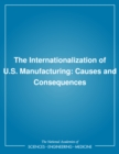 The Internationalization of U.S. Manufacturing : Causes and Consequences - eBook