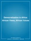 Democratization in Africa : African Views, African Voices - eBook