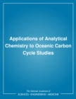 Applications of Analytical Chemistry to Oceanic Carbon Cycle Studies - eBook