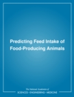 Predicting Feed Intake of Food-Producing Animals - eBook