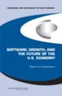 Software, Growth, and the Future of the U.S Economy : Report of a Symposium - eBook
