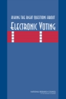 Asking the Right Questions About Electronic Voting - eBook