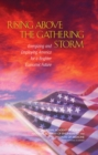 Rising Above the Gathering Storm : Energizing and Employing America for a Brighter Economic Future - eBook