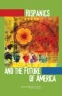 Hispanics and the Future of America - eBook