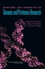 Reaping the Benefits of Genomic and Proteomic Research : Intellectual Property Rights, Innovation, and Public Health - eBook