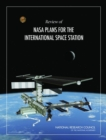 Review of NASA Plans for the International Space Station - eBook