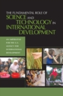 The Fundamental Role of Science and Technology in International Development : An Imperative for the U.S. Agency for International Development - eBook