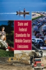 State and Federal Standards for Mobile-Source Emissions - eBook