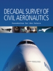 Decadal Survey of Civil Aeronautics : Foundation for the Future - eBook