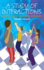 A Study of Interactions : Emerging Issues in the Science of Adolescence: Workshop Summary - eBook