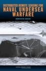 Distributed Remote Sensing for Naval Undersea Warfare : Abbreviated Version - eBook